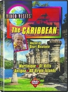 Travels in Mexico and the Caribbean: Caribbean - Martinique, St Kitts, Antigua, & the Virgin Islands