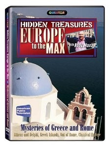 Europe to the Max: Hidden Treasures - Mysteries of Greece & Rome