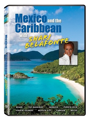 Mexico and the Caribbean with Shari Belafonte 2 pk.