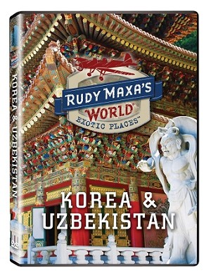 Rudy Maxa's World - Korea and Uzbekistan
