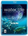 Water Life - The Big Blue Blu-ray