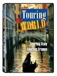 Touring the World - Touring France & Touring Italy