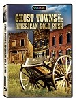 Ghost Towns of the American Gold Rush