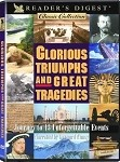 Glorious Triumphs & Great Tragedies