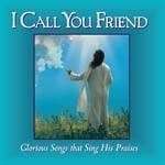 I Call You Friend - CD