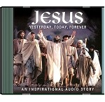 Jesus - Yesterday, Today, Forever CD
